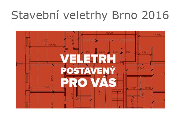 Stavební veletrhy Brno se konají od středy 20. do soboty 23. dubna 2016.
