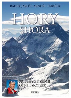 Hory Shora: Radek Jaroš a Arnošt Tabášek