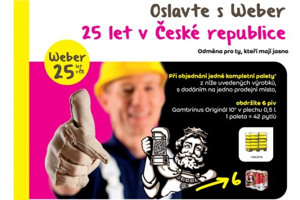 V rámci oslav výročí 25 let na českém trhu Weber spouští časově omezenou prodejní akci na vybrané stavební materiály. V termínu 6. června – 15. července při objednání jedné palety nakupující získá 6 piv Gambrinus Originál 10°v plechu 0,5l.