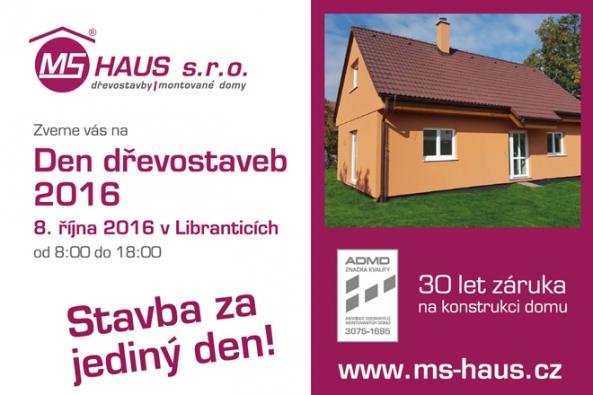 Přijďte si na Den dřevostaveb 2016 v sobotu 8. 10. 2016 od 8:00 do 18:00 hodin prohlédnout stavbu dřevostavby společnosti MS Haus v obci Librantice.