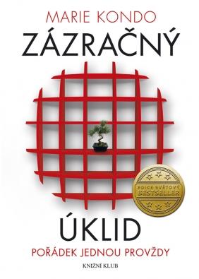 Inspiraci, jak uklidit svůj domov, hledejte v bestseleru Zázračný úklid od Marie Kondo, nakladatel Knižní klub, cena 209 Kč, www.bux.cz